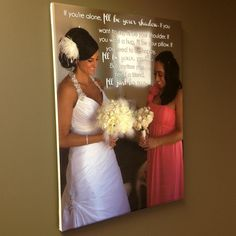 Maid of Honor gift - Photo & Words on Canvas #bridal #maidofhonor #wedding