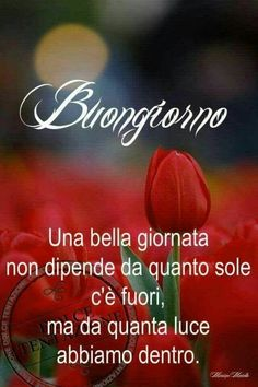 Good Morning Good Night, Day For Night, Good Morning Quotes, Italian Greetings, Italian Life, Italian Quotes, Illustrations And Posters, Encouragement, Life Quotes
