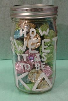 """How SWEET it is to be KD"" Kappa Delta Mason Jar (with your big/little's favorite candy inside!!)"