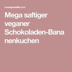 Mega saftiger veganer Schokoladen-Bananenkuchen