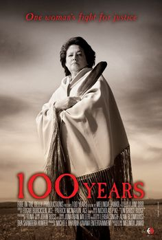 The '100 Years' documentary traces Elouise Cobell's efforts to secure justice…