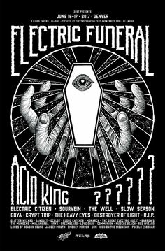 Electric Funeral 2017 Festival Poster by Christina Hunt Festival Posters, Art Festival, Band Posters, Music Posters, Retro Posters, Funeral, Stoner Rock, Heavy Metal Rock, Wedding Tattoos