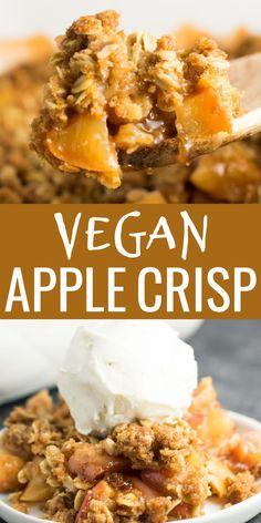 Best Apple Crisp Recipe, Vegan Apple Crisp, Apple Crisp Easy, Apple Crisp Recipes, Dairy Free Apple Crisp, Vegan Foods, Vegan Dishes, Vegan Dessert Recipes, Vegan Sweets