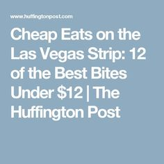 If you've come to Vegas looking for cheap buffets and 99 cent shrimp cocktails, let's hope you remembered to bring your time machine. Las Vegas Eats, Las Vegas 2017, Las Vegas Vacation, Vegas Fun, Las Vegas Nevada, Cheap Vegas, Vacation Trips, Vegas Bachelorette, Sweet 16