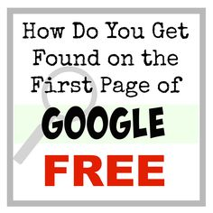 How do you get found on the first page of Google free? #SEO tips and tricks for #Bloggers