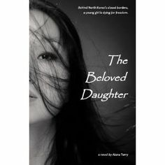 #Book Review of #TheBelovedDaughter from #ReadersFavorite - https://readersfavorite.com/book-review/29832  Reviewed by Dinorah Blackman for Readers' Favorite  Alana Terry writes a riveting story about the cost of professing Christianity in a society that rejects the existence of God. Brave young Chung-Cha endured the unimaginable trauma that comes from being dragged out of one's home in the middle of the night and being brutally beaten. She survives the terror of watching her father ...