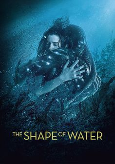 The Shape of Water :: Guillermo del Toro, 2017