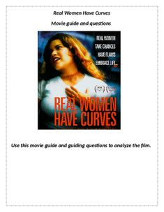 the movie real women have curves essay Real women have curves has 208 ratings and 16 reviews rose said: i watched  the film adaptation of this about over fifteen years ago and i was floored by.