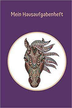 Mein Hausaufgabenheft: Pferd: Ein Hausaufgabenheft ist eine der wichtigsten Schulausrüstungen. Animals, Animales, Animaux, Animal, Animais