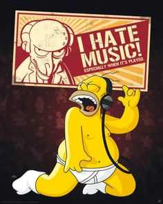 The Simpsons poster Homer I hate Music http://www.abystyle-studio.com/en/simpson-posters/216-poster-affiche-the-simpsons-homer-i-hate-music.html