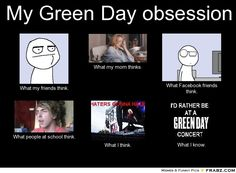 "Lol shyannas face on the ""what people at school think"" that is so her because I talk about green day like 24/7"