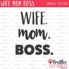 Wife Mom Boss SVG Digital Cut File by CreativeCuttablesCo on Etsy