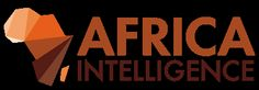 Africa Intelligence : actualité et information exclusive sur l'Afrique