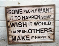 If you want it to happen, make it happen! via @shesthefirst #socinn #socent #socialchange
