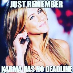 Jennifer Aniston / karma just remember God never Blesses no Toxic messed up cheaters .So women who are cheating or have cheated with married men yours and his time are coming karma will catch up to Cheaters. The one who laughs last laughs Best!!!