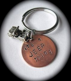 It's a JEEP Thing - JEEP Wrangler Hand Stamped Copper Key Chain. $16.00 USD, via Etsy.