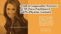 Trends in Compensation Structures for NPs (Nurse Practitioners) and PAs (Physician Assistants) Management Books, Physician Assistant, Nurse Practitioner, Journals, Health Care, Presentation, Medical, Author, Trends