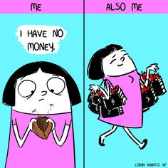 When you�re broke but not budgeting. | 7 Comics That Will Make You Say…
