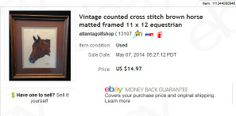 $3 at garage sale, sold for $14.97 plus shipping - vintage horse cross stitch picture