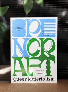 Identity for Open Craft by Studio Lisa ForsgrenDesign of catalogue and posters for Open Craft – Queer Materialism – an arts & crafts exhibition displaying the work by 30 artisans at Stadsträdgården, Örebro, Sweden, June The. Graphic Design Tools, Art Design, Design Posters, Blog Design Inspiration, Typography Inspiration, Photo Images, Artistic Installation, Exhibition Display, Layout