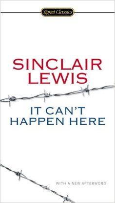 It Can't Happen Here (Signet Classics): Sinclair Lewis, Michael Meyer, Gary Scharnhorst: 9780451465641: Amazon.com: Books