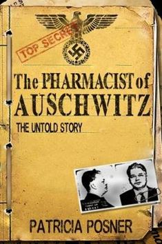 The Untold Story.the little known story of Victor Capesius, a Bayer pharmaceutical salesman from Romania who, at the age of joined the Nazi SS in 1943 and quickly became the chief pharmacist at the largest death camp, Auschwitz. Books To Read Nonfiction, Read Books, Books And Tea, Holocaust Books, Got Books, What To Read, Book Nooks, Free Reading, Livros