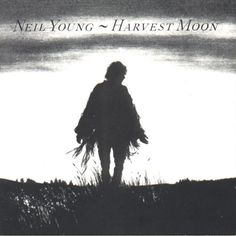 Harvest Moon (1992) - Neil Young