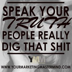 Say what you really mean. #quotes #yourmarketingmastermind.com
