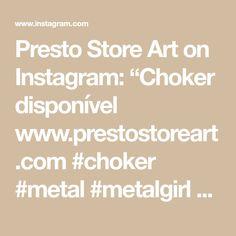 "Presto Store Art on Instagram: ""Choker disponível  www.prestostoreart.com #choker #metal  #metalgirl #heavymetalgirls  #correntes  #chokers #chokernecklace #trevosa…"" Store, Metal, Black, Instagram, Chains, Tent, Shop Local, Black People, Larger"