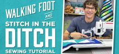 Learn how to use a walking foot and stitch in the ditch with Rob! Appell of Man Sewing