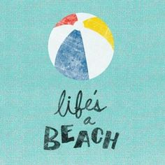 life #beach #quotes about life