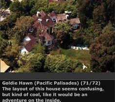 Goldie Hawn's Home.