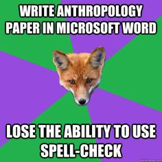 write anthropology paper in microsoft word lose the ability  - Anthropology Major Fox