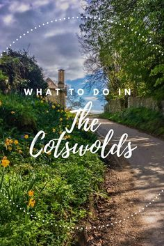 Visiting the Cotswalds in England