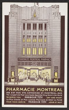 "Pharmacie Montreal Historic 1937 Postcard I think this must have been the TEMPLE of all pharmacies! Caption from Art Deco digital collection at McGill: ""A postcard showing the front elevation of the Montreal Pharmacy, ca. The Montreal Pharmacy. Architecture Tumblr, Colonial Architecture, Montreal Ville, Of Montreal, Rue Sainte Catherine, Catherine Street, Photo Vintage, Historical Artifacts, Art Deco Period"