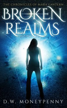 Broken Realms (The Chronicles of Mara Lantern, Book 1) by D.W. Moneypenny http://www.amazon.co.uk/dp/B00K1PD5D8/ref=cm_sw_r_pi_dp_y4RIwb0NSM2RR