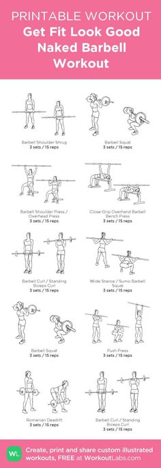 Get Fit Look Good Naked Barbell Workout:my visual workout created at WorkoutLabs Barbell Weights, Barbell Exercises, Barbell Lifts, Barbell Workout For Women, Weights Workout For Women, Gym Workouts Women, Free Weight Workout, Weight Lifting Workouts, At Home Workouts
