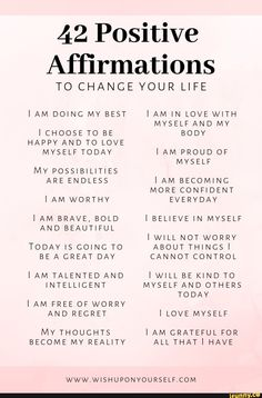Change your life with these 42 affirmations. Affirmations will help you become the person you are destined to be. Change your life with these 42 affirmations. Affirmations will help you become the person you are destined to be. Positive Affirmations Quotes, Self Love Affirmations, Affirmation Quotes, Positive Mantras, Affirmations For Women, Healing Affirmations, Positive Quotes For Women, Positive Changes, Positive Self Talk