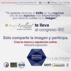 1ER CONGRESO DEL BAJIO: CONGRESO IBE PERSONAL BRANDING E IMAGEN EN LOS NEGOCIOS. www.congresoibe.com