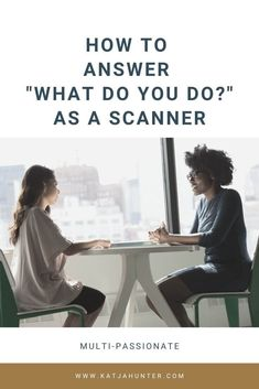 "The most feared question for a scanner, a multi-passionate person, is ""what do you do? We do many things and often don't have any title or several titles, but they don't define who we are. Get a top tip on how to answer this question here. Feeling Stupid, How Are You Feeling, Passionate Person, Go To The Cinema, People Dont Understand, Good To See You, Changing Jobs, Self Compassion, One Job"
