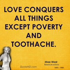 mae west quotes | Mae West Love Quotes | QuoteHD