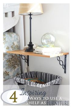 How To Use A Shelf As Furniture
