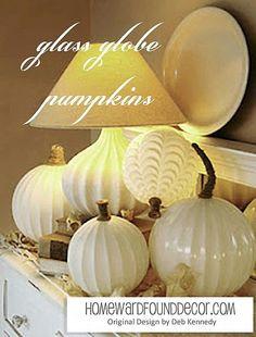 Fall Decor: Glass Globe Pumpkins