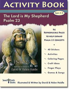 Psalm 23 Activity Book of reproducible songs, games, quizzes, craft ideas and much more. Use the activity book with 13 Lesson Curriculum for 23rd Psalm