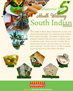 Discover Top 5 Mouth Watering South Indian Dishes The cuisine of South India is known for its light, low calorie appetizing dishes. The traditional food of South India is mainly rice based. The cuisine is famous for its wonderful mixing of rice and lentils to prepare yummy lip smacking dosas, vadas, idlis and uttapams. South Indian dishes are not just delicious, but also very easily digestible. The best part is that north and South Indians food do not use much of oil for cooking their meals.