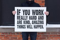 NEW Large Conan O'Brien Quote Typography Poster- If you work really hard and are kind, amazing things will happen - 22x28 inch print. $44.00, via Etsy.