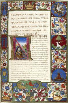 Texte encadré par des miniatures et des décors : couronne avec un rameau de laurier et une palme, une colombe, le noeud impérial, un lévrier, des lapins, un paon, un geai, un faon, un léopard. Utilisation à des fins décoratives des armoiries et des emblèmes héraldiques (f°1r) -- «Vite di Santi Padri», par Dominco Cavalca, enluminé par le Maître de Ippolita Sforza, Lombardie, vers 1450-1475 [BN, Ms italien 1712 - ark:/12148/btv1b8438663z]