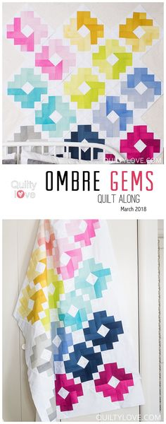 Ombre Gems Quilt Along _ Take Two - Quilty Love.  Join this fun and   modern quilt along hosted by Emily of Quiltylove.com.  Make this   colorful rainbow quilt over the course of the quilt along.  Starts March   2018.