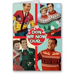Ugly Christmas Sweaters Christmas CardClick CUSTOMIZE IT! to add your own greeting!