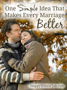 One Simple Idea That Makes Every Marriage Better